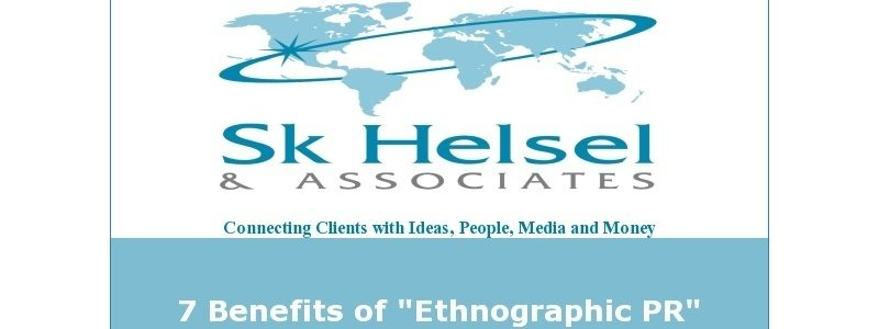 "7 Benefits of ""Ethnographic PR"""